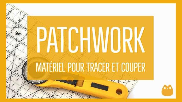 matériel patchwork, cutter rotatif, règle de patchwork, matériel quilt